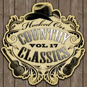 Hooked On Country Classics Vol. 17