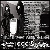 We Didn't Steal This EP Ft.Direct Feed, Sighnature, Barbarix, Proton Kid, Kill Switch, Kial, Goku, Tribe Steppaz