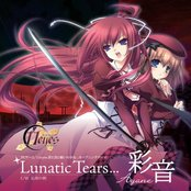Lunatic Tears…
