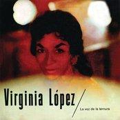 Virginia López - La Voz De La Ternura