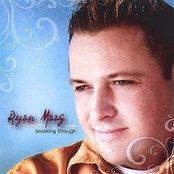 Ryan Maag-Breaking Through