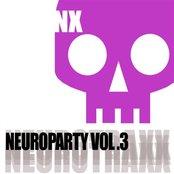Neuroparty Volume 3