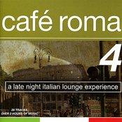 Café Roma 4 - A Late Night Italian Lounge Experience