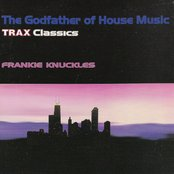The Godfather Of House Music - Trax Classics