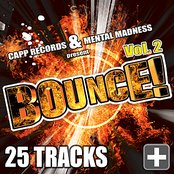 Bounce!, Vol. 2 (Best of Hands Up Techno, Electro House, Trance & #1 2010 Dance Club Hits)