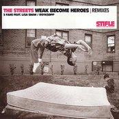 Weak Become Heroes Remixes