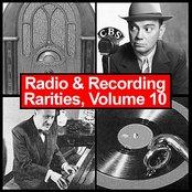 Radio & Recording Rarities, Volume 10