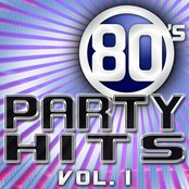 80's Party Hits Vol. 1 - The Best Hits Of The 1980's