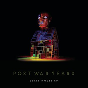 album Glass House EP by Post War Years