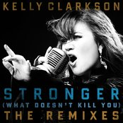Stronger (What Doesn't Kill You) The Remixes