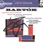 Bartok: Concerto for Orchestra; Music for Strings, Percussion & Celesta; Hungarian Sketches