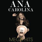 Mega Hits Ana Carolina