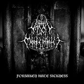 Forsaken Hate Sickness