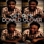 Get @ Me Donald Glover