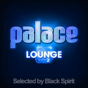 Palace Lounge, Vol. 2 - Selected By Black Spirit