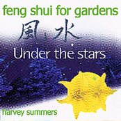 Feng Shui For Gardens - Under The Stars