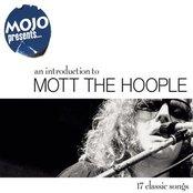Mojo Presents.....Mott The Hoople