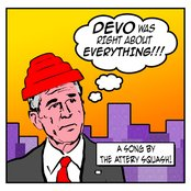 Devo Was Right About Everything