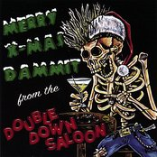 Merry X-mas Dammit from the Double Down Saloon
