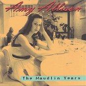 The Maudlin Years