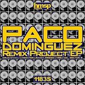 Paco Dominguez Remix Project EP