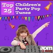Top 25 Children's Party Pop Tunes