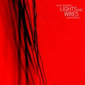 Lights and Wires Album Sampler