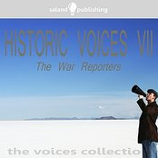 Historic Voices VII - The War Reporters