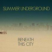 Beneath This City