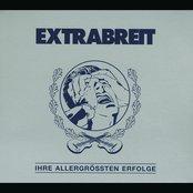 Extrabreit - Ihre Allergrößten Erfolge