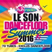 Le Son Dancefloor Summer 2016 - 70 Tubes
