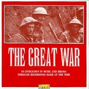 The Great War, an Evocation in Music and Drama Through Recordings Made at the Time