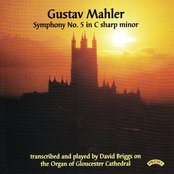 Gustav Mahler: Symphony No. 5 - Organ of Gloucester Cathedral