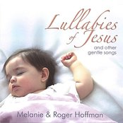 Lullabies of Jesus and Other Gentle Songs