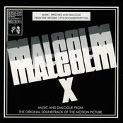 Malcolm X [1972]: Music and Dialogue from the Original Motion Picture Soundtrack