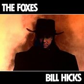 """The Foxes - """"Bill Hicks"""" single"""