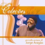 Coleções Jorge Aragão