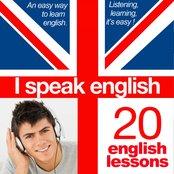 I Speak English : The Perfect Language Instruction Audiobook (Learning English In 20 Lessons)