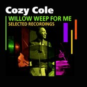 Willow Weep For Me (Selected Recordings)