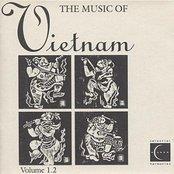 VIETNAM The Music of Vietnam, Vol. 1.2