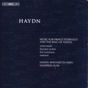 Haydn, J.: Music for Prince Esterhazy and the King of Naples - Scherzandi / Divertimenti / Concertos for 2 Lire Organizzate