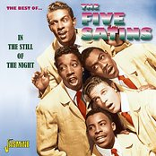 The Best of The Five Satins - In The Still Of The Night