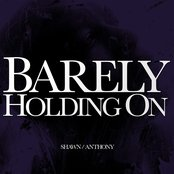 Barely Holding On
