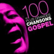 Les 100 plus grandes chansons Gospel