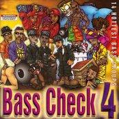 Bass Check 4, Hottest Bass Groups