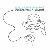 album Se Todos Fossem Iguais A Você by Roberto Menescal