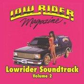 Lowrider Magazine Soundtrack Vol. 2