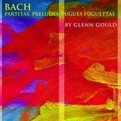 Bach: Partitas, Preludes, Fugues, Fughettas