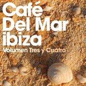 Café Del Mar: Volumen Tres y Cuatro