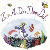 Zip-A-Dee Doo-Dah